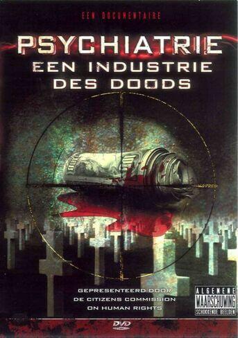 Psychiatrie een Industrie des Doods