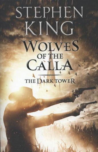 Dark Tower V : Wolves of the Calla