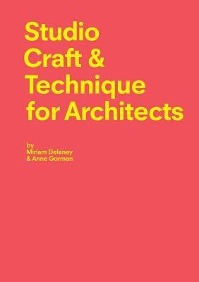 Studio Craft & Technique for Architects
