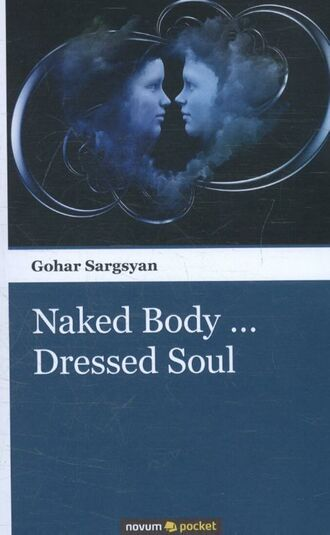 Naked Body… Dressed Soul