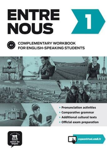 Entre Nous 1 - Complementary workbook for English speaking students