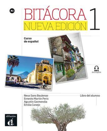 Bitácora 1 nueva edición libro del alumno + MP3 - versión original