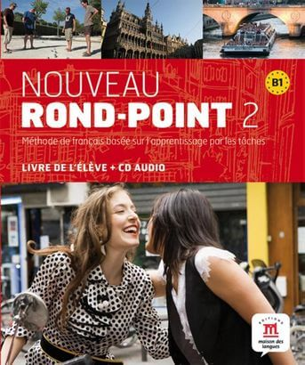Nouveau Rond-Point 2. Livre de L'eleve & CD-Audio (B1)