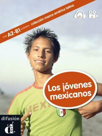 Los jóvenes mexicanos - Marca América Latina