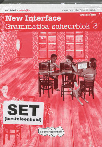 New Interface  (set 5ex) 3 vmbo b(k) Grammatica scheurblok