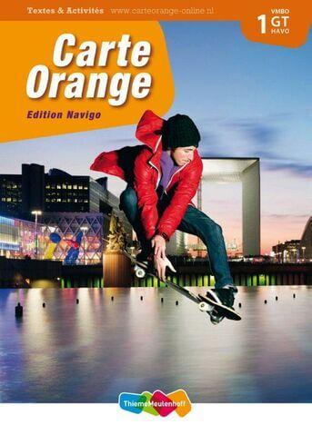 Carte Orange 1 VMBO GT H Textes & Activités Edition Navigo