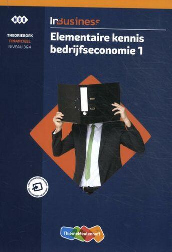 InBusiness Financieel Elementaire bedrijfseconomie 1 Theorieboek +licentie
