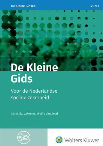 De Kleine Gids voor de Nederlandse sociale zekerheid 2021.1