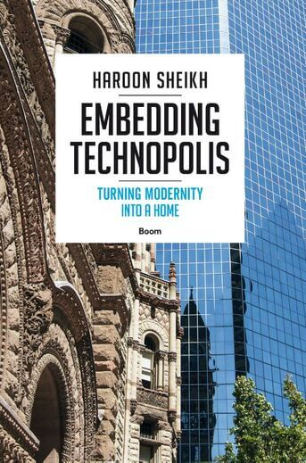 Embedding Technopolis - Turning Modernity into a Home