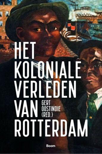 Het koloniale verleden van Rotterdam