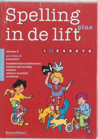 Spelling in de lift Plus 5 ex