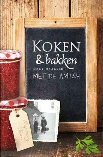 Koken en bakken met de Amish