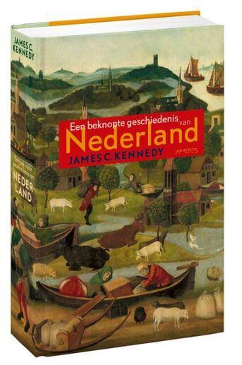 Een beknopte geschiedenis van Nederland