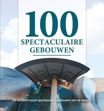 100 spectaculaire gebouwen