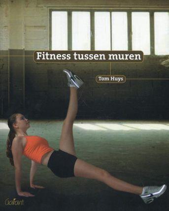 Fitness tussen muren