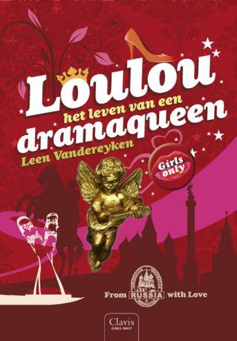 Loulou, het leven van een dramaqueen