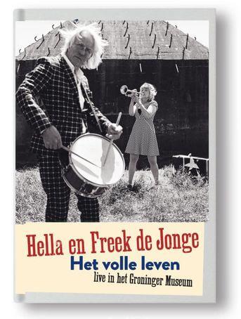 Hella en Freek de Jonge Het volle leven