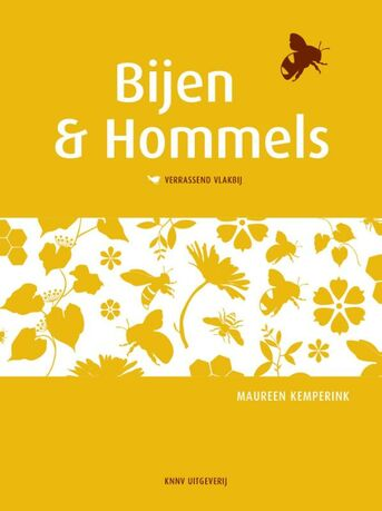Bijen en hommels verrassend vlakbij - bijenboek