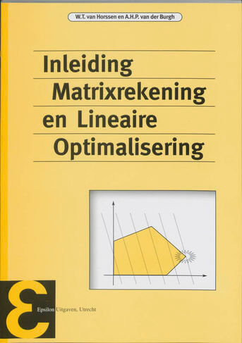 Inleiding matrixrekening en lineaire optimalisering