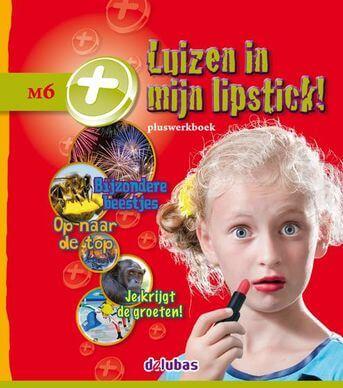 Pluswerkboek M6 - Luizen in mijn lipstick!