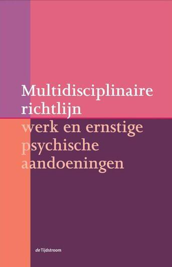 Multidisciplinaire richtlijn werk en ernstige psychische aandoeningen