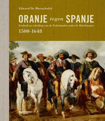 Oranje tegen Spanje (1500-1648)