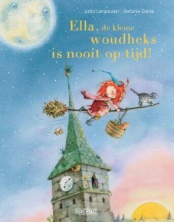 Ella de kleine woudheks is nooit op tijd