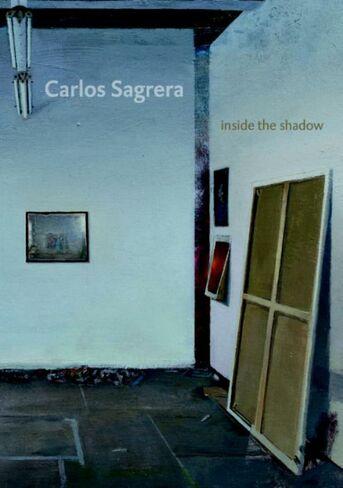 Carlos Sagrera - Inside the shadow