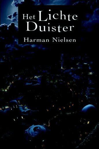 Het Lichte Duister. Fantasyroman