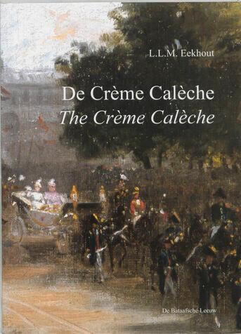 De Creme Caleche = The Creme Caleche