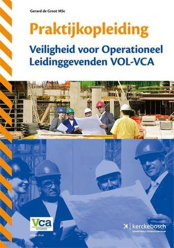 Praktijkopleiding veiligheid voor operationeel leidinggevenden VOL-VCA