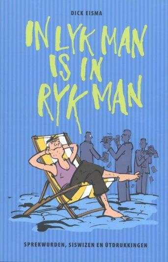 In lyk man is in ryk man