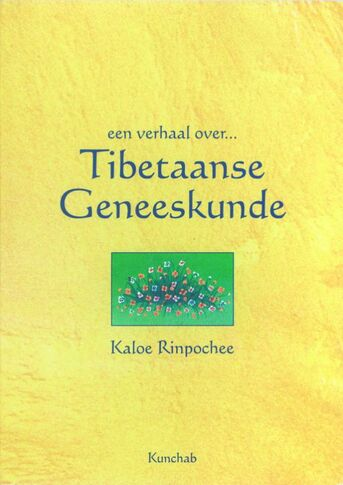 Een verhaal over Tibetaanse geneeskunde