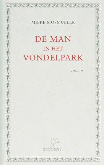 De man in het Vondelpark