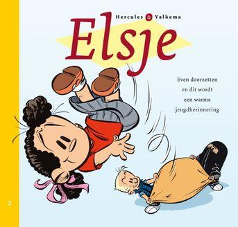 Elsje 3 - Even doorzetten en dit wordt een warme jeugdherinnering