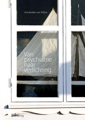 Van psychiatrie naar verlichting
