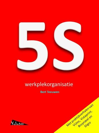 5S werkplekorganisatie