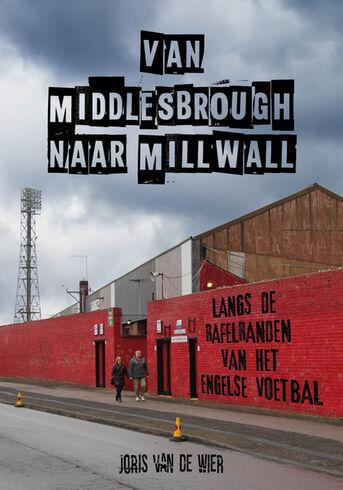 Van Middlesbrough naar Millwall