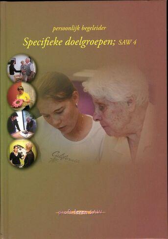 Specifieke doelgroepen; SAW 4