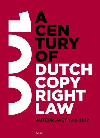 A century of Dutch copyright law