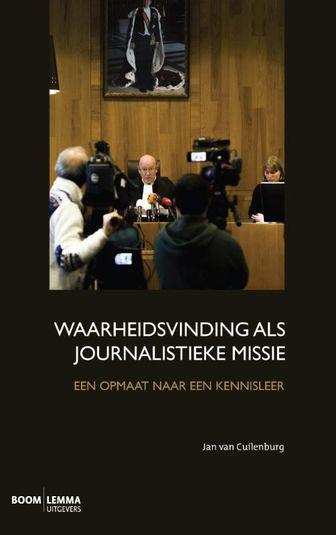 Waarheidsvinding als journalistieke missie