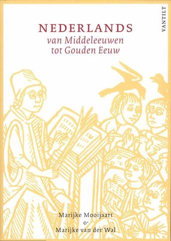 Nederlands van Middeleeuwen tot Gouden Eeuw