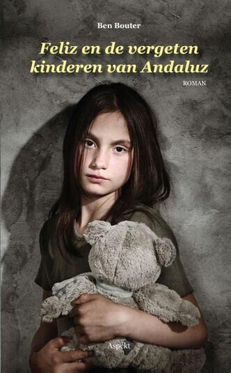 Feliz en de vergeten kinderen van Andaluz