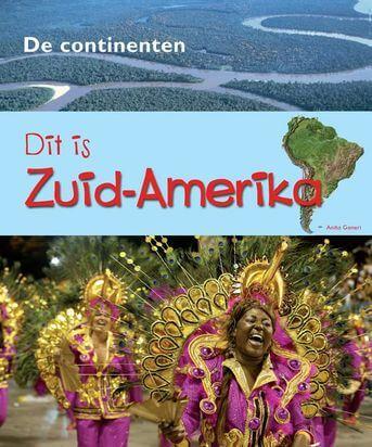 De Continenten - Zuid-Amerika
