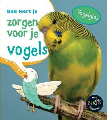 Bea leert je zorgen voor je vogels