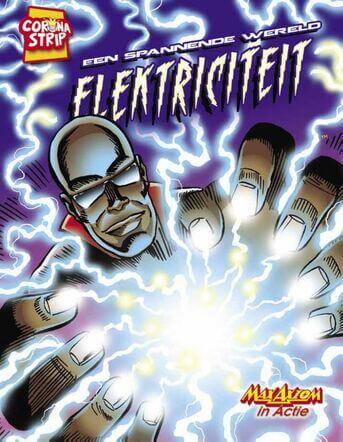 Een spannende wereld: elektriciteit