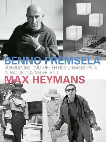 Benno Premsela & Max Heymans