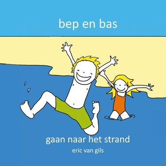 Bep en Bas gaan naar het strand