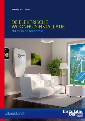 De elektrische woonhuisinstallatie  nu en in de toekomst