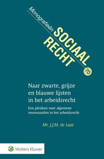 Naar zwarte, grijze en blauwe lijsten in het arbeidsrecht (e-book)